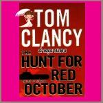 ล่าตุลาแดง The Hunt For Red October ทอม แคลนซี่(Tom Clancy) สุวิทย์ ขาวปลอด วรรณวิภา