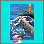 นางบำเรอจำยอม The Greek Tycoon's Blackmailed Mistress ลินน์ เกรแฮม(Lynne Graham) เลดี้เกรย์ สมใจบุ๊คส์