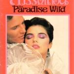 สวรรค์เถื่อน พิมพ์ 1 The Paradise Wild โจฮันนา ลินด์ซีย์(Johanna Lindsey) เกษวดี ฟองน้ำ สำเนา
