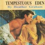 ยอดรักยอดร้าย Tempestuous Eden เฮทเธอร์ เกรแฮม (Heather Graham) มนฤดี ฟองน้ำ