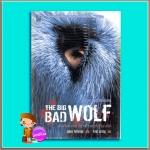 ตำนานสุนัขจิ้งจอก The Big Bad Wolf เจมส์ แพตเตอร์สัน(James Patterson) โรจนา นาเจริญ เนชั่นบุ๊คส์