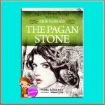 เสน่หารอยอดีต The Pagan Stone (Sign of Seven Trilogy # 3) นอร่า โรเบิร์ตส์(Nora Roberts) จรรย์สมร เพิร์ล