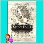 กุญแจแห่งแสงสว่าง Key of Light นอร่า โรเบิร์ตส์ (Nora Roberts) ปิยะภา Pearl