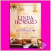 ลมรักลมหวน An Independent Wife ลินดา โฮเวิร์ด (Linda Howard) พิชญา แก้วกานต์