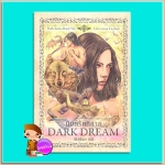 นิมิตรัตติกาล Dark Dream (Dark #7) คริสติน ฟีแฮน (Christine Feehan) พิมพ์ทอง เพิร์ล พับลิชชิ่ง