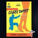 รักนี้ที่แสนหวาน(Crazy sweet) ชุดเครซี่ 6 ทาร่า แจนเซ่น จิตอุษา แก้วกานต์