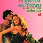 ผจญรักนอกพิภพ พิมพ์ 1 Moondust and Madness (Saar #1) จาเนลล์ เทเลอร์ (Janelle Taylor) กฤติกา ฟองน้ำ