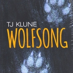 Wolfsong (Green Creek #1) ทีเจ คลูน (T.J. Klune) พิชญาไพรด์ ในเครือแก้วกานต์