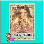เสน่ห์รัตติกาล Dark Desire (Dark #2) คริสติน ฟีแฮน (Christine Feehan) วันรวี เพิร์ล พับลิชชิ่ง