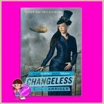 ไร้พิษสง ชุด ร่มพิทักษ์ เล่ม 2 Changeless (Parasol Protectorate #2) เกล แคร์ริเกอร์ (Gail Carriger) มัณฑุกา แก้วกานต์