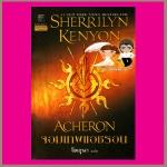 จอมเทพแอชรอนชุดพรานราตรี12 Acheron,A Dark -Hunter Novel12 เชอริลีน เคนยอน (Sherrilyn Kenyon) จิตอุษา แก้วกานต์