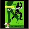 เทพบุตรสุดอันตราย (ชุดเครซี่3) Crazy Wild ทาร่า แจนเซ่น (Tara Janzen) จิตอุษา แก้วกานต์