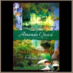 เจ้าสาวในกรงทอง Seduction อแมนด้า ควิก (Amanda Quick) สวรรยา แก้วกานต์