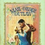 เจ้าบ่าวเมล์ด่วน Mail-Order Outlaw มิลลี่ คริสเวลล์ (Millie Criswell) วสี แก้วกานต์